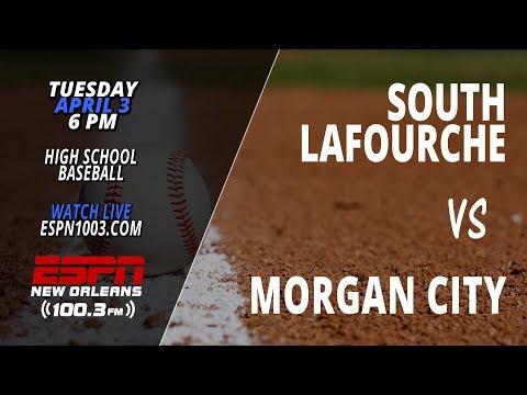 South Lafourche vs Morgan City (High School Baseball)