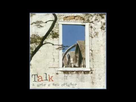 Talk - Eu Vejo o Mundo