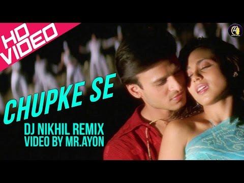 Chupke Se (Saathiya) - DJ NIKhil Remix 1080p HD.Mp4