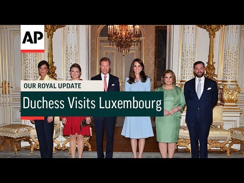 Duchess Visits Luxembourg - 2017 | Our Royal Update # 29