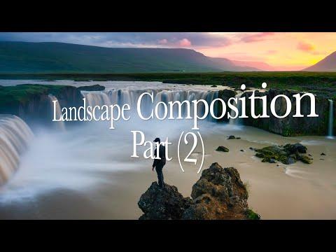 Landscape Composition Part (2) – Advanced Tips & Techniques