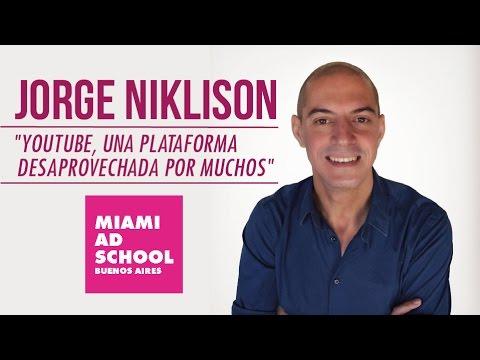 Jorge Niklison: Charla sobre Youtube en Miami Ad School BA