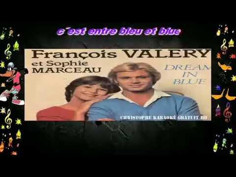 FRANÇOIS VALERY & SOPHIE MARCEAU ( DREAM IN  BLUE ) KARAOKE
