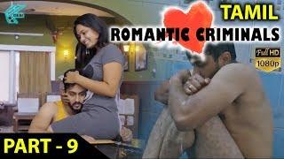 Romantic Criminals Latest Tamil Movie Full   Part - 9   Manoj Nandan, Avanthika, Divya Vijju   MTC