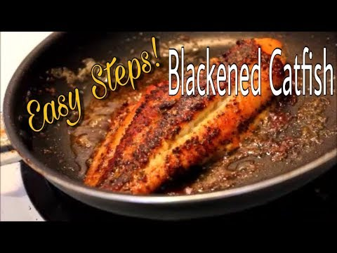 Blackened Catfish Tutorial