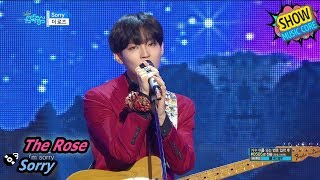 [HOT] The Rose - Sorry, 더 로즈 - Sorry Music core 20170812