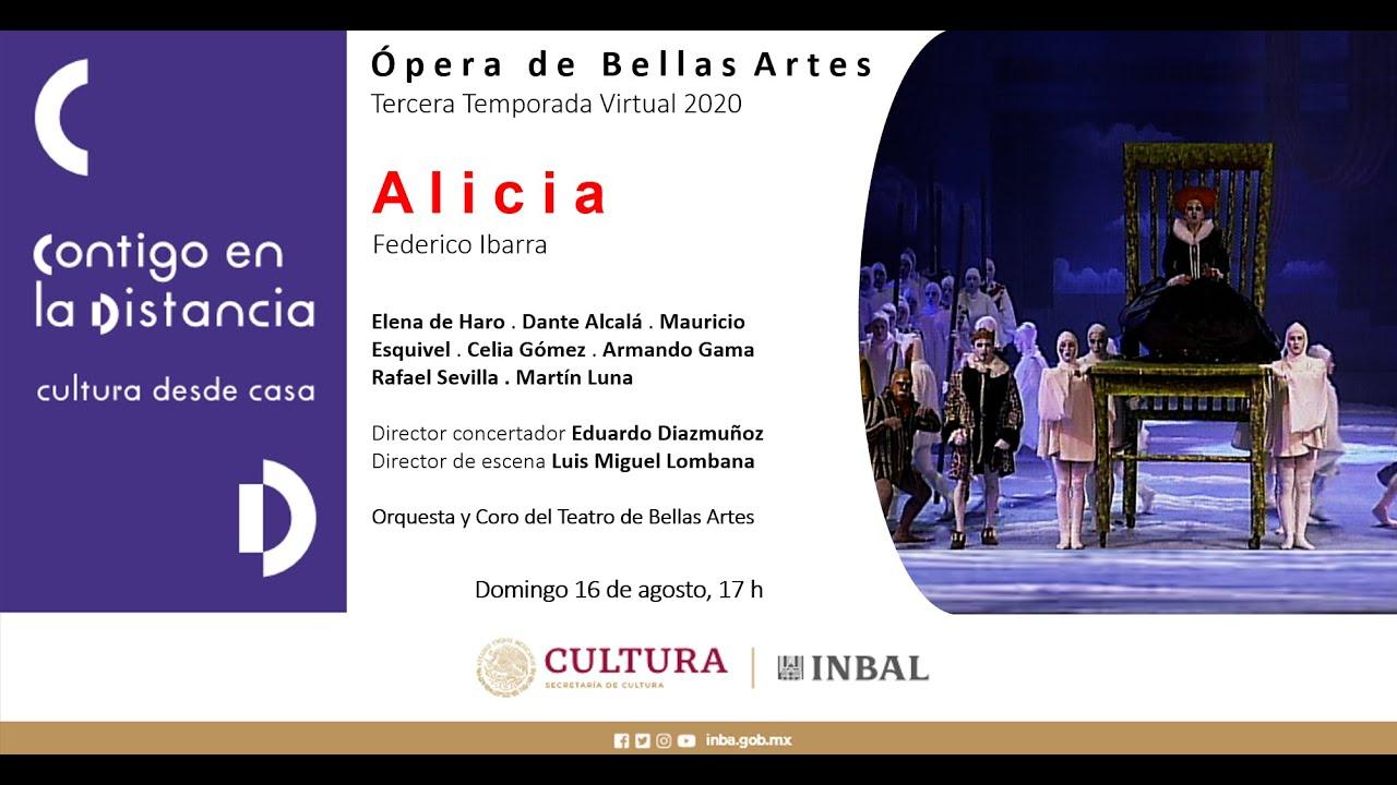 Alicia, de Federico Ibarra / Ópera de Bellas Artes / INBAL / México