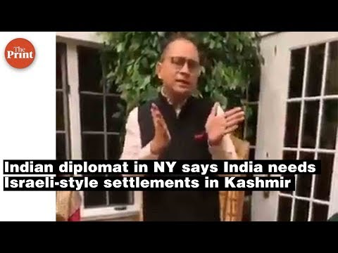 Indian diplomat in NY says India needs Israeli style settlements in Kashmir for Pandits