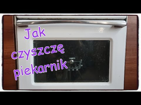 Jak czyszczę piekarnik. How to clean your oven.