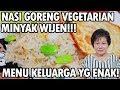 Resep : Nasi Goreng Vegetarian Minyak Wijen Menu Keluarga!!!
