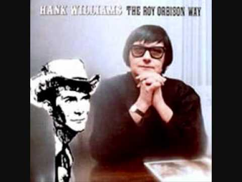 Roy Orbison - I Can't Help It (If I'm Still In Love With You)