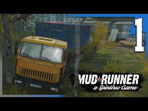 MUDRUNNER! TUTORIAL AND CHALLENGE! CAN WE GET STUCK? || Mudrunner Single Player Gameplay E1