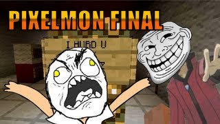 RAGETASTIC!   Pixelmon Highlights Final