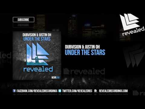 DubVision & Justin Oh - Under The Stars [OUT NOW!]