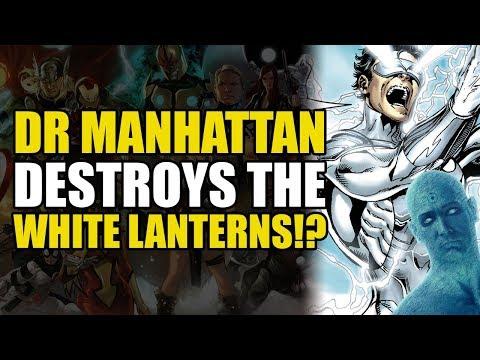 Dr Manhattan Destroys The White Lanterns (Hal Jordan/Green Lantern Corps: Quest For Hope)