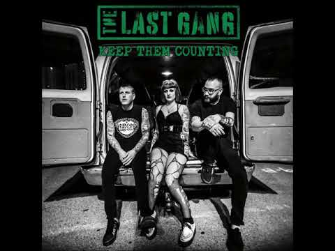 The Last Gang - Keep Them Counting (FULL ALBUM STREAM)