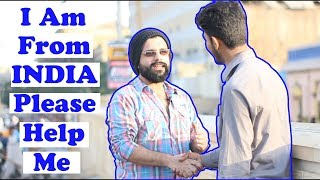 I Am From India | Indian Guy Asking Help From Pakistani People | Social Experiment |