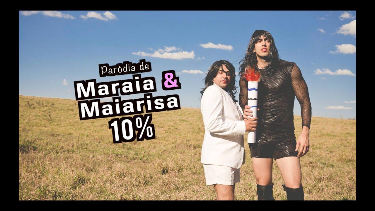 Paródia: Maiara e Maraisa - 10% - CLIPE NÃO OFICIAL - DESCONFINADOS