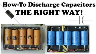 How To Discharge Capa¢itors The RIGHT WAY | Build a DIY Capacitor Discharge Tool