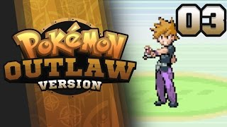 AM I A CHEATER?!? - Pokemon Outlaw Version Nuzlocke Part 3 GBA ROM Hack