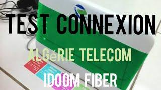 Test connexion Algérie Télécom sur idoom fibre
