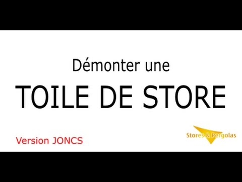 Demonter Une Toile De Store Version Joncs Stores Pergolas