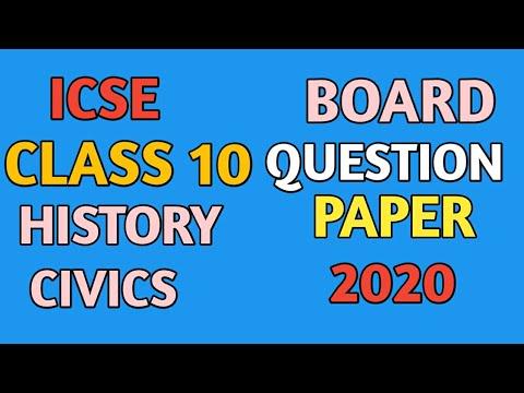 ICSE CLASS 10 BOARD HISTORY/CIVICS QUESTION PAPER 2020 BOARD PAPER || BY QUESTION CLASSES ||