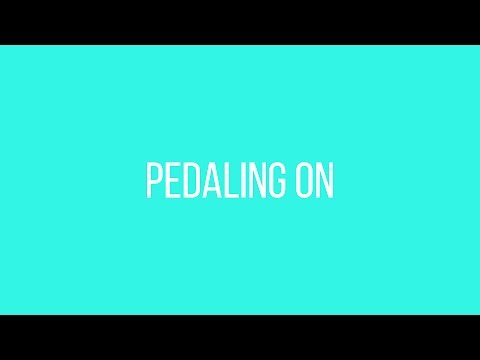Pedaling On