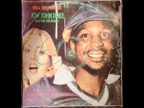 Jon John Duke The Jah Dukes Total Independence