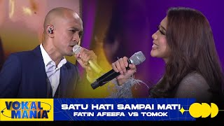 Fatin Afeefa vs Tomok - Satu Hati Sampai Mati | Vokal Mania (2020)