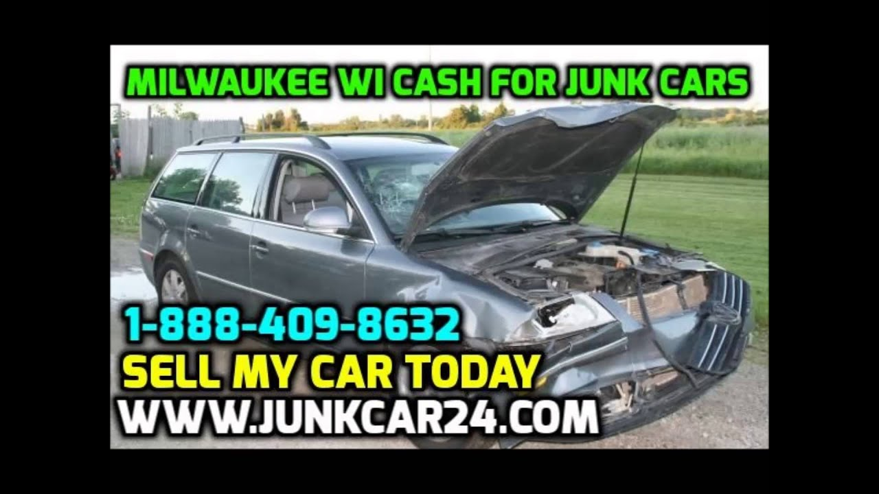Cash for Junk Cars Milwaukee WI We Buy Junk Cars Milwaukee Sell My ...