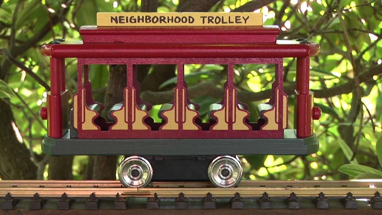 Mister Rogers Neighborhood G Scale Trolley Youtube