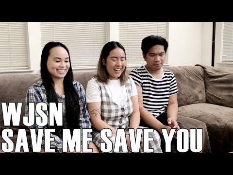 WJSN (우주소녀)- Save Me Save You (Reaction Video)