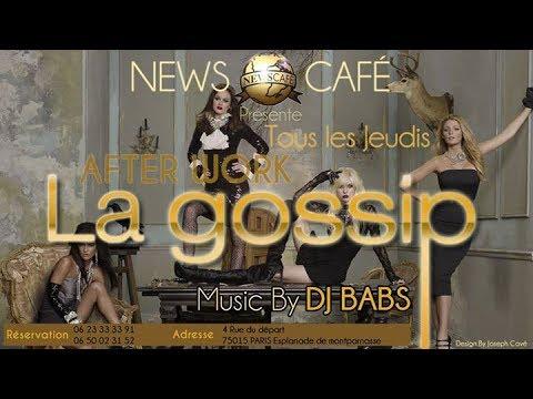 """""""La GossiP c'est TOUS LES JEUDIS AU NEWS CAFE"""""""