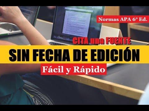 Cómo Citar Una Fuente Sin Fecha De Edición Normas Apa 6 Edición