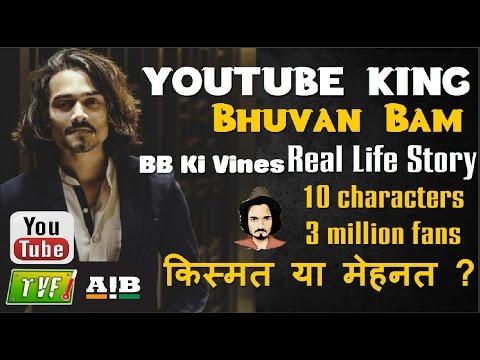 Latest BB Ki Vines Biography-किंग की कहानी🔝Youtube Journey Of Bhuvan Bam Ft.Carry 2017