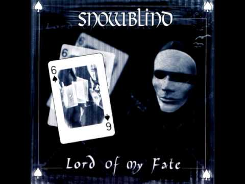 Snowblind - 2003 - Lord Of My Fate [FULL]