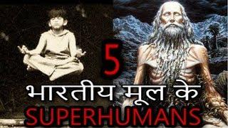 5 SUPER HUMANS OF INDIAN ORIGIN WITH REAL POWER | भारतीय मूल के 5 असली शक्ति वाले लोग