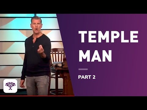 Temple Man - Part 2
