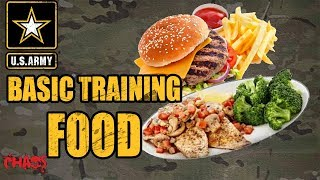What kind of food do you eat in Army basic training