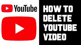 How To Delete Youtube Videos - How To Delete Youtube Videos on Your Computer 2019