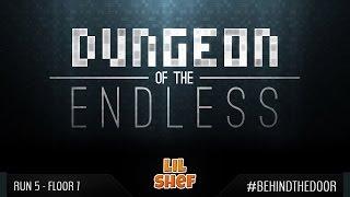 Dungeon Of The Endless [SP] Run 5 - Floor 7 | #BEHINDTHEDOOR
