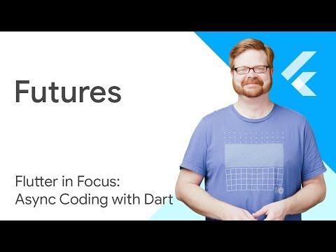 Dart Futures - Flutter in Focus