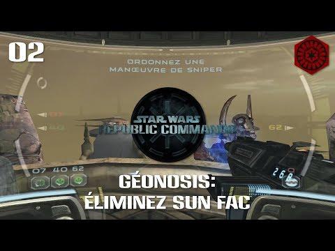 Republic Commando #02 - Géonosis : Éliminez Sun Fac