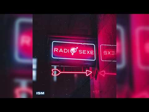 ISM - RADIO SEXE (SON OFFICIEL)