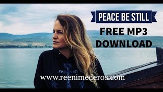 Peace Be Still (444/528 hz) by Reeni Mederos - FREE MP3 Digital Download #HurricaneFlorence