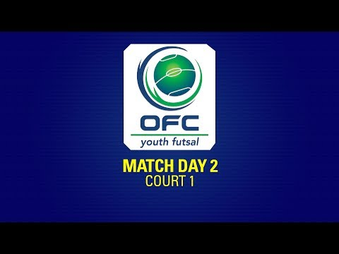 OFC YOUTH FUTSAL TOURNAMENT  |  DAY 2 - COURT 1