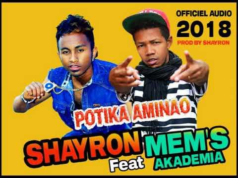 SHAYRON Feat MEM'S AKADEMIA // POTIKA AMINAO (Officiel audio 2018) thumbnail