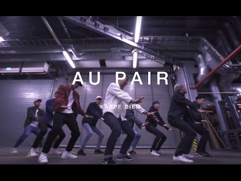 Quick Style - Au Pair by Karpe Diem (Official Dance Video)