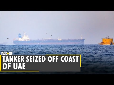 Iranian-backed forces seize oil tanker in Gulf off coast of UAE   Latest English News   WION